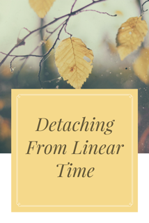 detaching-from-linear-time